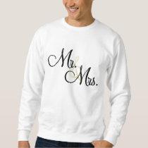 Mr. & Mrs. Sweatshirt
