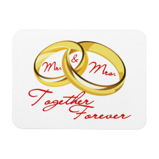 Mr & Mrs Together Forever Wedding Rings Magnet