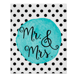 """""""Mr. & Mrs."""" Watercolor Teal Dot Heart Poster"""