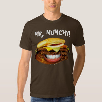 MR. MUNCHY! SHIRT