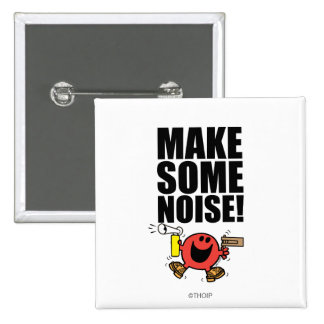 Mr. Noisy | Make Some Noise 2 Inch Square Button