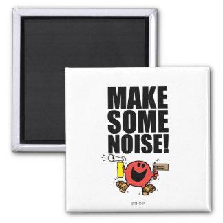 Mr. Noisy | Make Some Noise Magnet