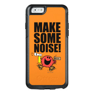 Mr. Noisy | Make Some Noise OtterBox iPhone 6/6s Case
