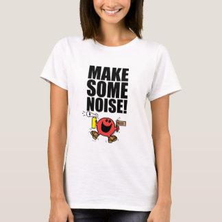 Mr. Noisy | Make Some Noise T-Shirt