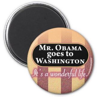 Mr Obama goes to Washington Refrigerator Magnet