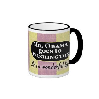 Mr. Obama goes to Washington Ringer Coffee Mug