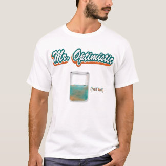 Mr. Optimistic T-Shirt