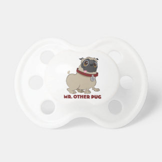 Mr. Other Pug pacifier BooginHead Pacifier