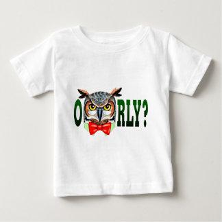 Mr. Owl says O RLY? Baby T-Shirt