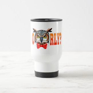 Mr. Owl says O RLY? Travel Mug