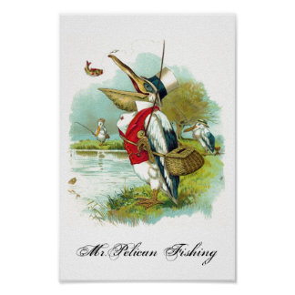 MR PELICAN FISHING POSTER