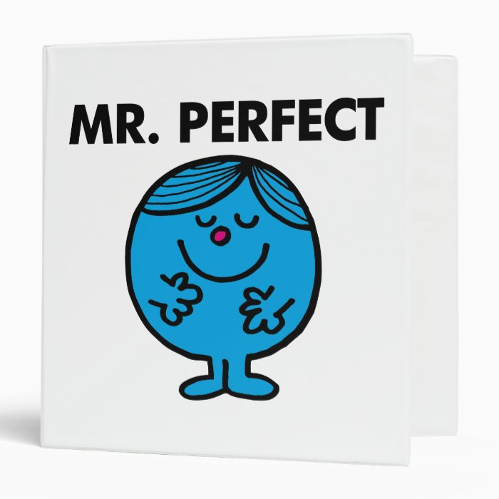 Mr. Perfect | Quietly Content 3 Ring Binder