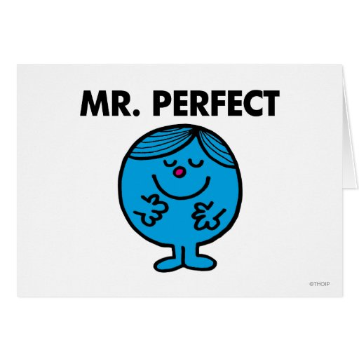Mr. Perfect | Quietly Content Greeting Card