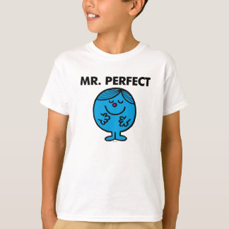 Mr. Perfect   Quietly Content T-Shirt