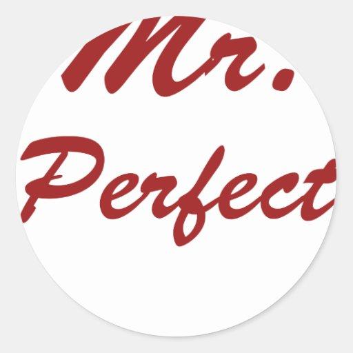 Mr. Perfect! Round Stickers