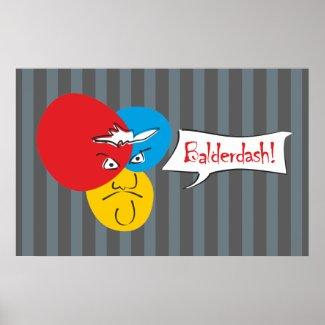 Mr.Pique Balderdash poster print