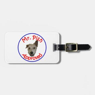 Mr Pish Approved Gear Bag Tag