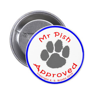 Mr. Pish Approved Gear! Button