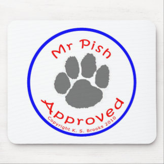Mr. Pish Approved Gear! Mouse Pad