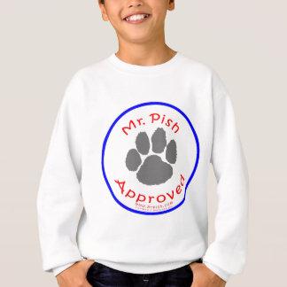 Mr. Pish Approves this Gear! Sweatshirt