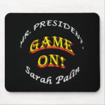 Mr. President, GAME ON! Mouse Pad