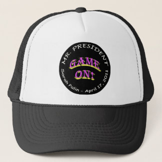 Mr. President, GAME ON! Trucker Hat