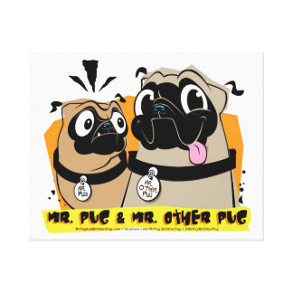 Mr. Pug & Mr. Other Pug Wall Art Stretched Canvas Print