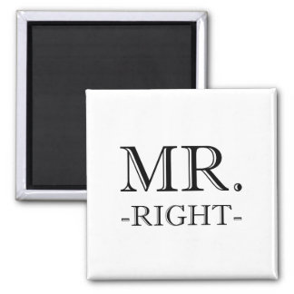 Mr Right 2 Inch Square Magnet