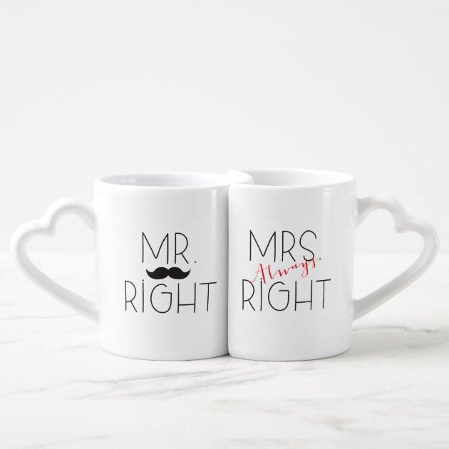 Perfect Christmas Birthday Gift for Friends and for the Couple Who Have Everything Mr Right /& Mrs Always Right Porcelain Mug Set of 2