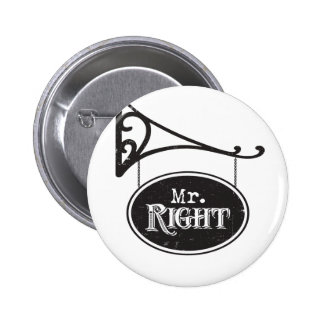 Mr. Right and Mrs. Always Right Wedding Marriage Pinback Buttons