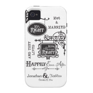 Mr. Right and Mrs. Always Right Wedding Marriage Vibe iPhone 4 Cover