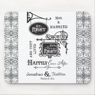 Mr. Right and Mrs. Always Right Wedding Marriage Mouse Pad