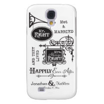 Mr. Right and Mrs. Always Right Wedding Marriage Samsung Galaxy S4 Cover