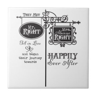 Mr. Right and Mrs. Always Right Wedding Marriage Small Square Tile