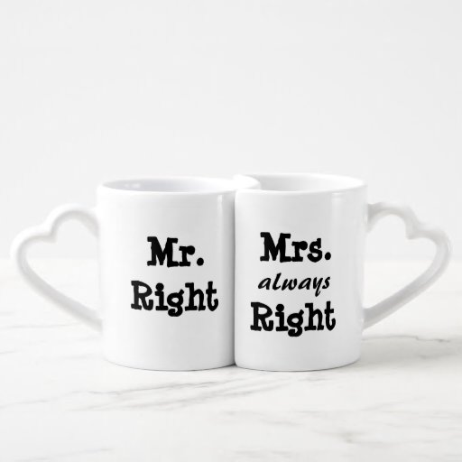 mr right mrs always right couples coffee mug zazzle. Black Bedroom Furniture Sets. Home Design Ideas