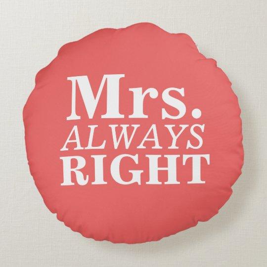Mr Right Amp Mrs Always Right Custom Pillows Zazzle Com