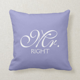 Mr. Right Pillows