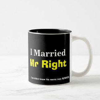 MR RIGHT read the fine print Coffee Mug