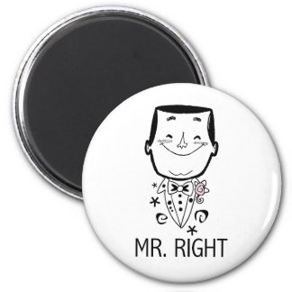Mr. Right T-shirts and Gifts Refrigerator Magnets