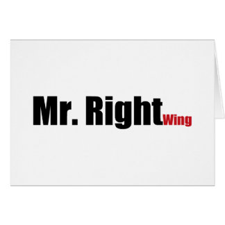 Mr. Right Wing Greeting Card
