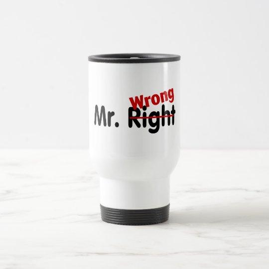 Mr Right Wrong Travel Mug