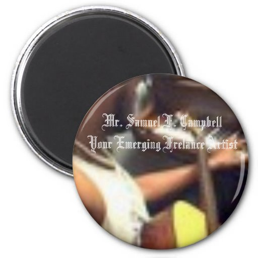 Mr. Samuel F. Campbell 2 Inch Round Magnet