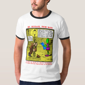 Mr. Skygack Observes a Drunk T-Shirt