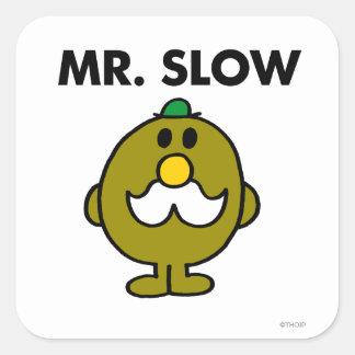 Mr. Slow | Classic Pose Square Sticker