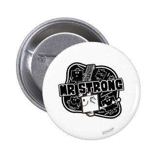 Mr. Strong   Black & White 2 Inch Round Button