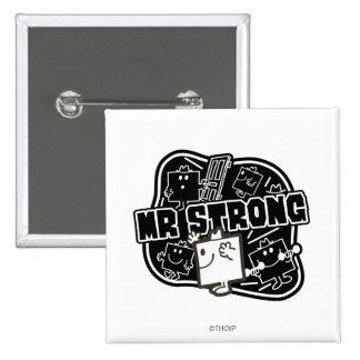 Mr. Strong   Black & White 2 Inch Square Button