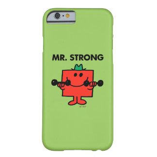 Mr. Strong | Lifting Weights Barely There iPhone 6 Case