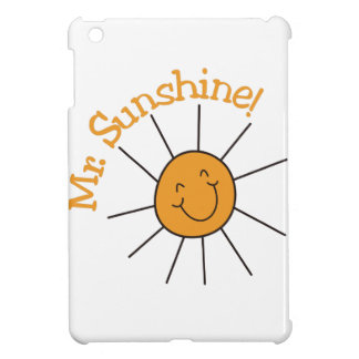 Mr. Sunshine Case For The iPad Mini