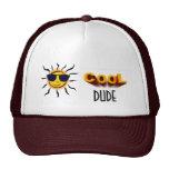 Mr. Sunshine, Cool Dude Trucker Hat