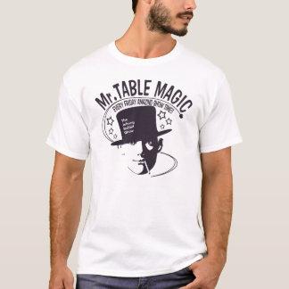 Mr TABLE MAGIC T-Shirt